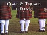 Clans et tartans d'Ecosse