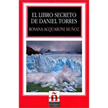 El libro secreto de Daniel Torres (Leer En Espanol, Level 2)