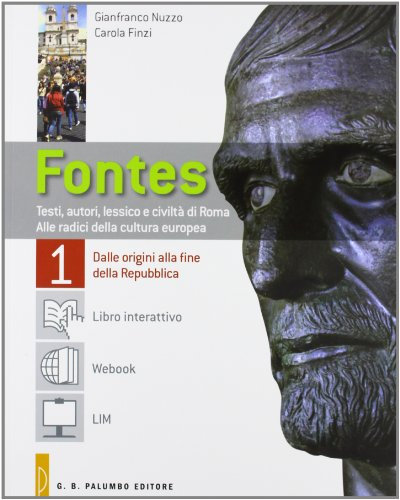 Fontes. Con Labor vertendiLIM. Per i Licei e gli Ist. magistrali. Con e-book. Con espansione online. Con libro: 1
