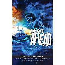 Dead Ahead: A Radio Dramatization