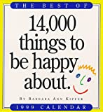 Cal 99 Best of 14,000 Things to Be Happy About Calendar