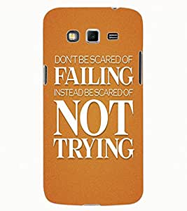 ColourCraft Quote Design Back Case Cover for SAMSUNG GALAXY GRAND 2 G7102 / G7106