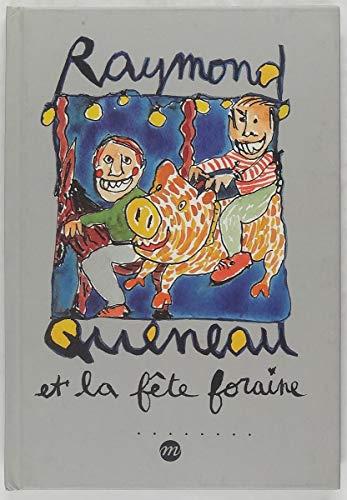 Raymond Queneau et la fête foraine par Zeev Gourarier, Jacques Roubaud