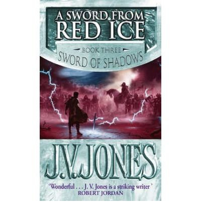 a-sword-from-red-ice-author-j-v-jones-published-on-november-2008
