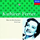 Kathleen Ferrier Vol. 8 - Blow the Wind Southerly