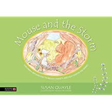Mouse and the Storm: Children's reflexology to reduce anxiety and help soothe the senses