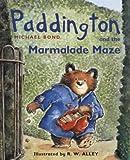 Cover of: Paddington and the Marmalade Maze (Paddington Little Library) | Michael Bond
