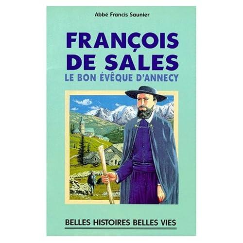 François de Sales, le bon évêque d'Annecy