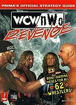 Wcw/Nwo Revenge - Prima's Official Strategy Guide de E. Eberly