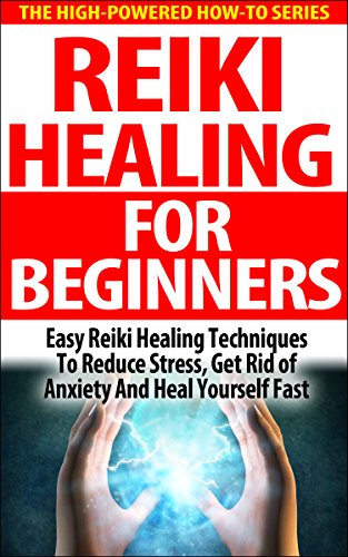 Reiki Healing For Beginners: Easy Reiki Healing Techniques To Reduce Stress, Get Rid Of Anxiety And Heal Yourself Fast (reiki therapy, reiki attunement, ... energy healing techniques) (English Edition) por Jane Rollans