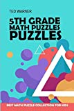 5th Grade Math Puzzles: Number Puzzles -  Best Math Puzzle Collection for Kids (Logic Puzzles for Kids, Band 3)