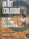 Un art écologique: Création plas...