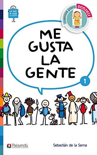 Me gusta la gente (Lo que a Gus le gusta) por Sebastián de la Serna