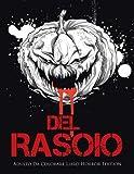 eBook Gratis da Scaricare Del Rasoio Adulto Da Colorare Libro Horror Edition (PDF,EPUB,MOBI) Online Italiano