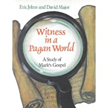 Witness in a Pagan World: A Study of Mark's Gospel (Education Edition) (Thinking about Religion)
