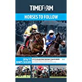 Timeform Horses To Follow 2016/17 Jumps (English Edition)