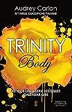 Trinity. Body (Trinity Series Vol. 1)