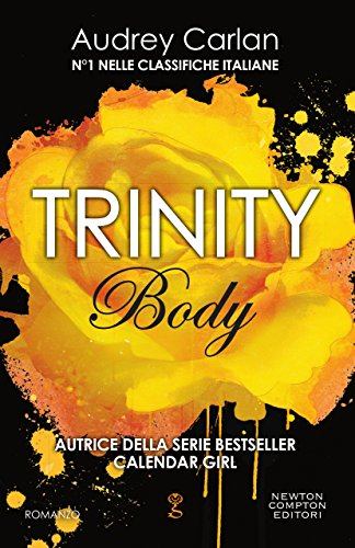 Trinity. Body (Trinity Series Vol. 1) di [Carlan, Audrey]