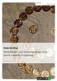 Motivations- und Leistungssteigerung durch variable Verg??tung by Sonja Gerding (2007-08-23)