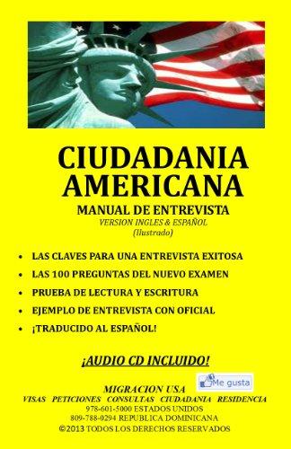Ciudadania Americana: Manual de Entrevista (Ingles y Espanol) por Anthony Ruiz Santos