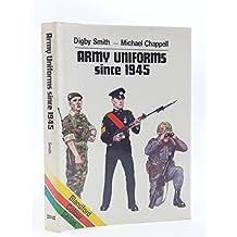 Army Uniforms Since 1945 (Colour)