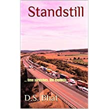 Standstill: ... time stretches, life expands