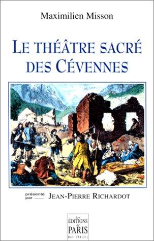Le théâtre sacré des Cévennes par Maximilien Misson