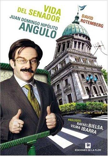Vida del senador Juan Domingo Hipolito Angulo/Life of Senator Hipolito Juan Domingo Angulo