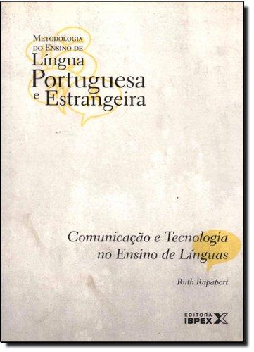 Comunicação E Tecnologia No Ensino De Linguas - Volume 8. Coleção Metodologia Do Ensino (Em Portuguese do Brasil)