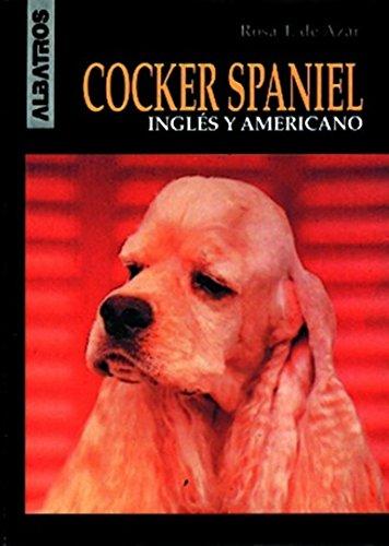 Cocker Spaniel Ingles y Americano