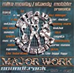 Mike Moseley & Steady Mobbin: Major Work