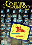 Telecharger Livres COURRIER DE L UNESCO No 9210 du 01 10 1992 TELE VISIONS HERVE BOURGES L INFO SPECTACLE J BOISSARD DESSINS ANIMES LE GERERAL GOLDORAK ETATS UNIS FICTIONS EGYPTE FEIULLETON INDE EPOPEE CATHOLIQUE BRESIL DROLES DE DAMES (PDF,EPUB,MOBI) gratuits en Francaise