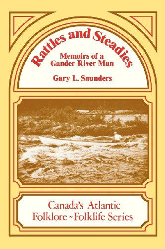 Rattles and Steadies (Canada's Atlantic Folklore and Folklife Series)