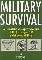 51KVJzWp6SL. SL200  I 10 migliori manuali di sopravvivenza su Amazon