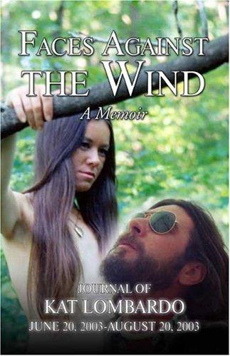 Faces Against the Wind: A Memoir