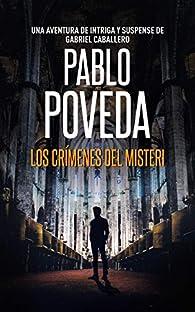 Los Crímenes del Misteri: Una aventura de intriga y suspense de Gabriel Caballero par Pablo Poveda