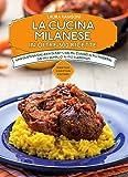 Scarica Libro La cucina milanese in oltre 500 ricette tradizionali (PDF,EPUB,MOBI) Online Italiano Gratis