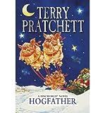 [(Hogfather: (Discworld Novel 20))] [ By (author) Terry Pratchett ] [July, 2013]