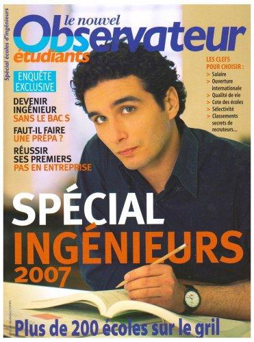 Spécial Ecoles d'ingénieurs 2007