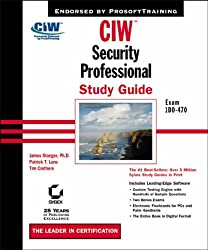 CIW - Security Professional Study Guide: Exam 1D0-470
