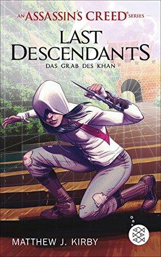 Preisvergleich Produktbild An Assassin's Creed Series. Last Descendants. Das Grab des Khan