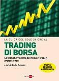 eBook Gratis da Scaricare La guida del Sole 24 Ore al trading di borsa Le guide de Il Sole 24 Ore (PDF,EPUB,MOBI) Online Italiano