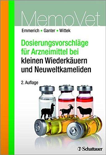 Dosierungsvorschläge für Arzneimittel bei kleinen Wiederkäuern und Neuweltkameliden: MemoVet (DOSVET)