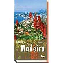 Lesereise Madeira: Blütenwolken, Wein und ewig Frühling (Picus Lesereisen)