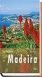 Lesereise Madeira: Blütenwolken, Wein und ewig Frühling (Picus Lesereisen) - Rita Henss