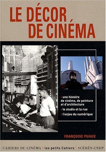 Le dcor de cinma de Puaux. Franoise (2008) Broch