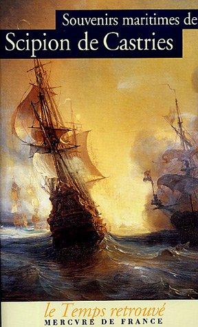 Souvenirs maritimes par Scipion de Castries