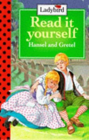 Hansel and Gretel.