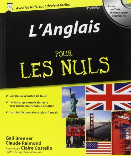 L'Anglais Pour les Nuls, 2e dition de Claire COSTELLO (15 mai 2014) Broch