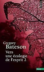 Vers une écologie de l'esprit (2) de Gregory Bateson